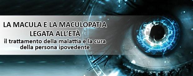 LA MACULA E LA MACULOPATIA LEGATA ALL'ETÀ...