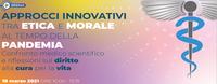 Approcci innovativi tra etica e morale al tempo della pandemia