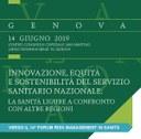 """""""Innovazione, equità e sostenibilità del Servizio Sanitario Nazionale"""". Genova, 14 giugno 2019."""