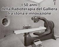 I 50 anni della Radioterapia del Galliera tra storia e innovazione