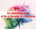 La prevenzione si fa a tavola e non solo